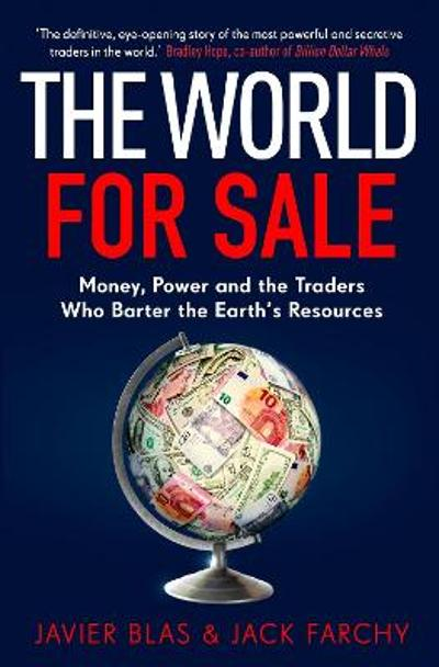 The World for Sale - Javier Blas