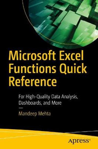Microsoft Excel Functions Quick Reference - Mandeep Mehta