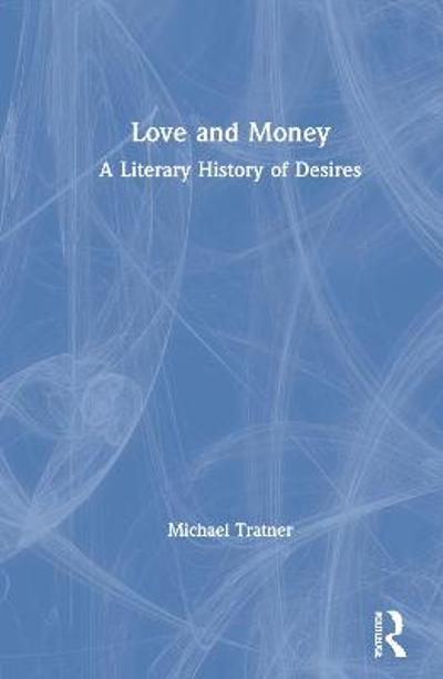 Love and Money - Michael Tratner