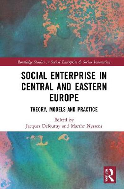 Social Enterprise in Central and Eastern Europe - Jacques Defourny