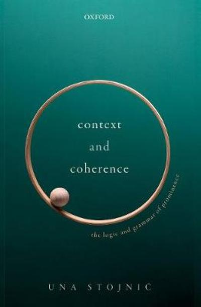 Context and Coherence - Una Stojnic