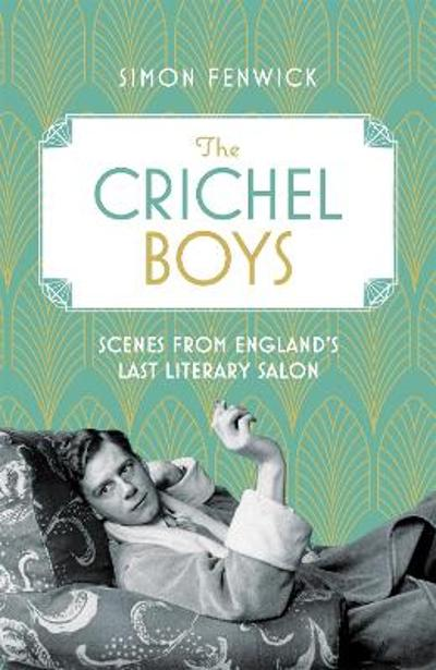 The Crichel Boys - Simon Fenwick