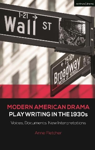 Modern American Drama: Playwriting in the 1930s - Professor Anne Fletcher