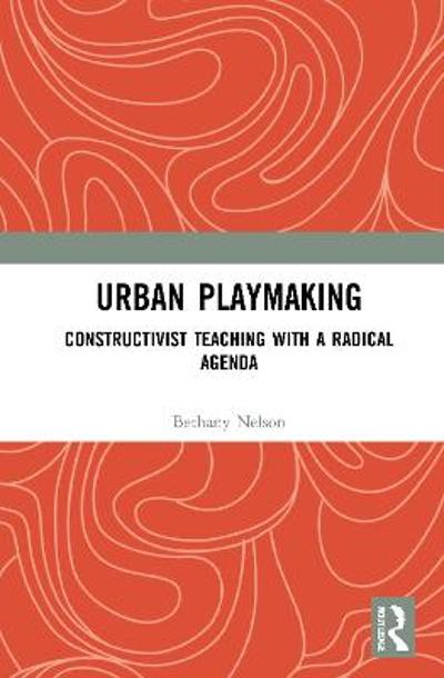 Urban Playmaking - Bethany Nelson