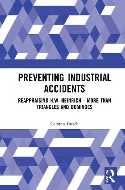 Preventing Industrial Accidents - Carsten Busch
