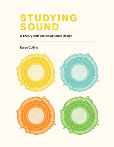 Studying Sound - Karen Collins