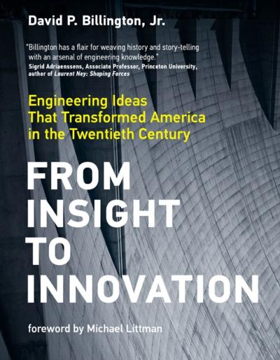 From Insight to Innovation - David P. Billington Jr.