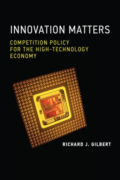 Innovation Matters - Richard J. Gilbert