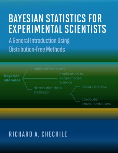 Bayesian Statistics for Experimental Scientists - Richard A. Chechile