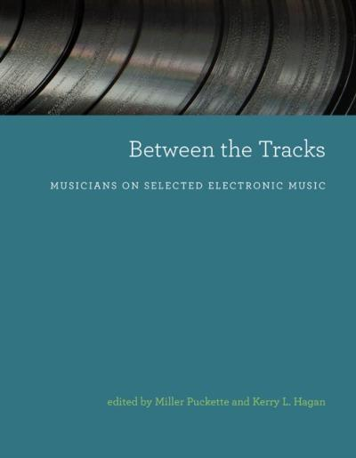Between the Tracks - Miller Puckette