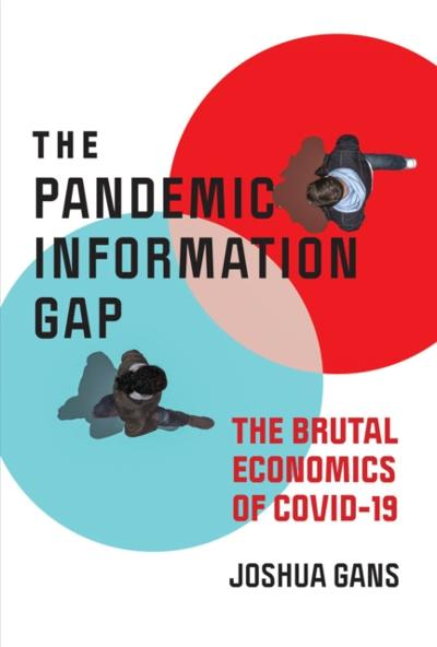 Pandemic Information Gap - Joshua Gans