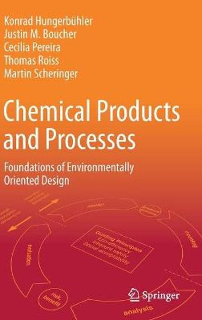 Chemical Products and Processes - Konrad Hungerbuhler