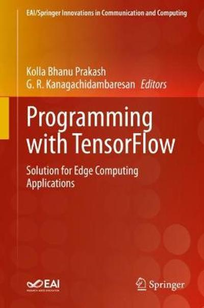 Programming with TensorFlow - Kolla Bhanu Prakash