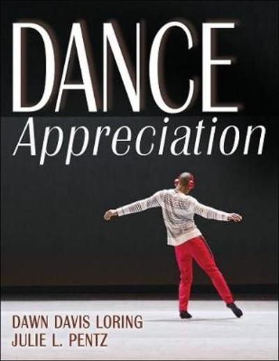 Dance Appreciation - Dawn Loring