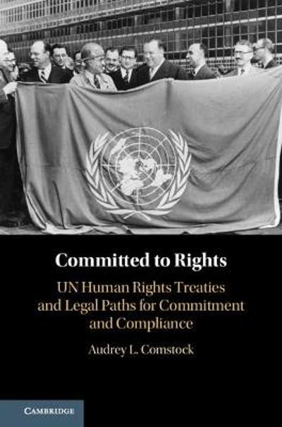 Committed to Rights: Volume 1 - Audrey L. Comstock