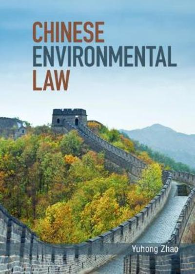 Chinese Environmental Law - Yuhong Zhao