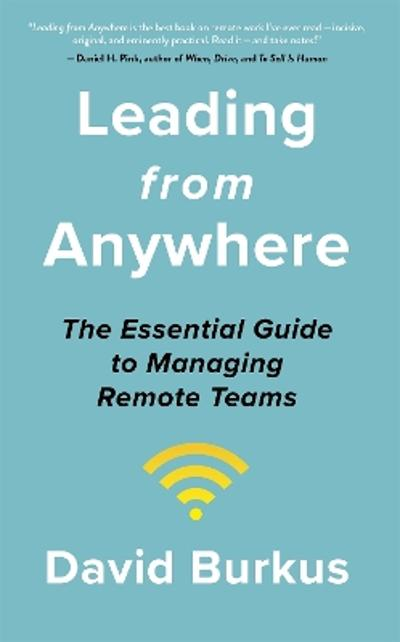 Leading From Anywhere - David Burkus