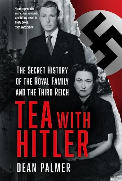 Tea with Hitler - Dean Palmer