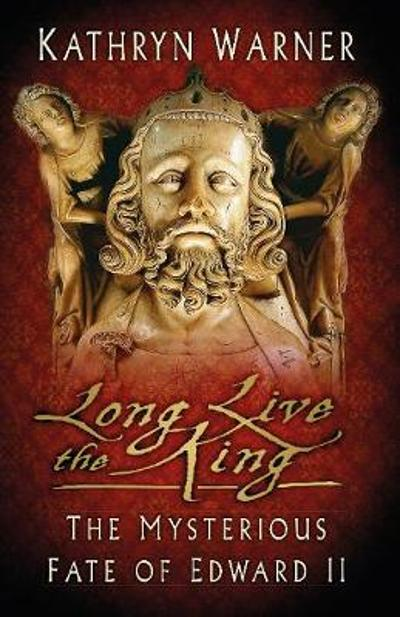 Long Live the King - Kathryn Warner