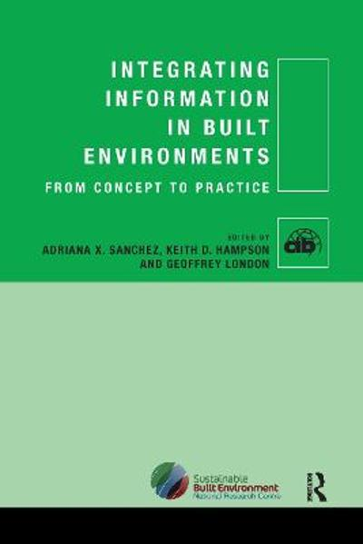 Integrating Information in Built Environments - Adriana X. Sanchez