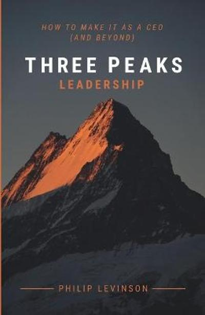 Three Peaks Leadership - Philip Levinson