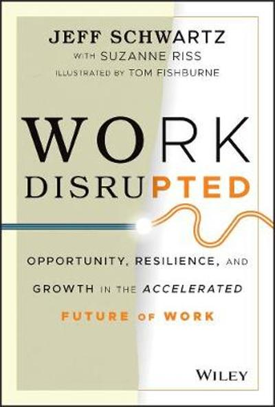 Work Disrupted - Jeff Schwartz