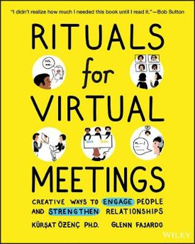 Rituals for Virtual Meetings - Kursat Ozenc