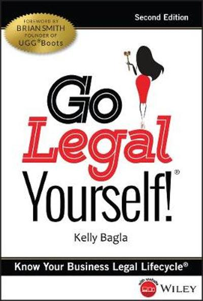 Go Legal Yourself! - Kelly Bagla