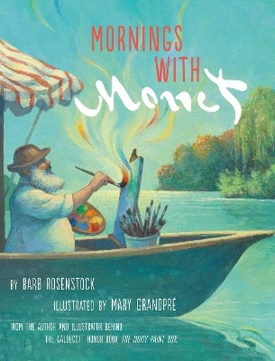 Mornings with Monet - Barb Rosenstock