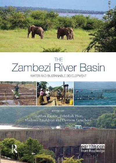 The Zambezi River Basin - Jonathan Lautze