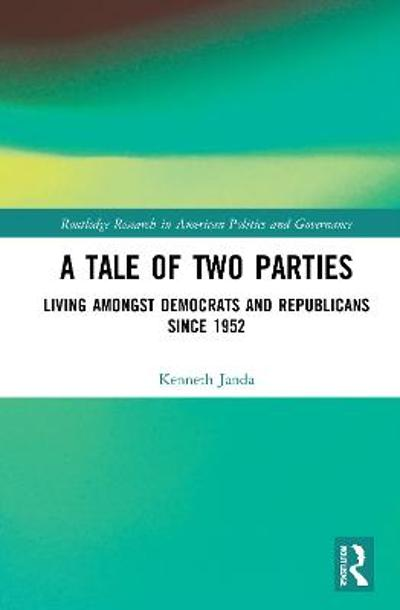 A Tale of Two Parties - Kenneth Janda
