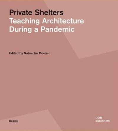 Private Shelters - Natascha Meuser