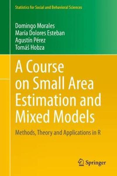 A Course on Small Area Estimation and Mixed Models - Domingo Morales
