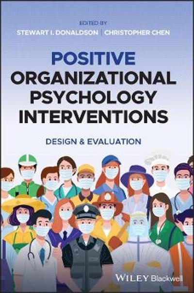 Positive Organizational Psychology Interventions - Stewart I. Donaldson