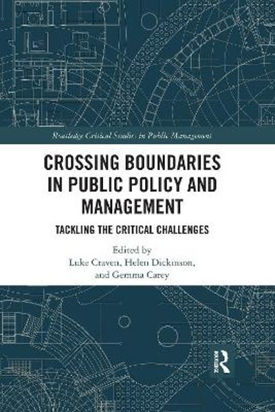 Crossing Boundaries in Public Policy and Management - Luke Craven