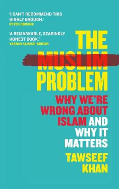 The Muslim Problem - Tawseef Khan