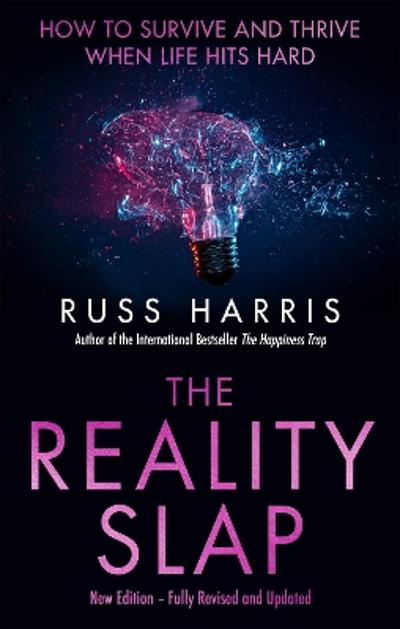 The Reality Slap 2nd Edition - Russ Harris