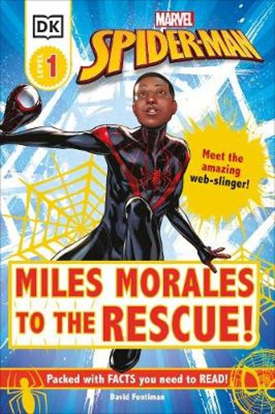 Marvel Spider-Man Miles Morales to the Rescue! - David Fentiman