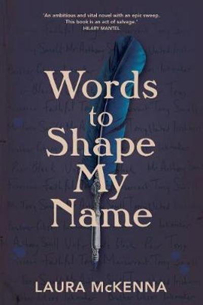Words To Shape My Name - Laura McKenna
