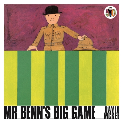 Mr Benn's Big Game - David McKee