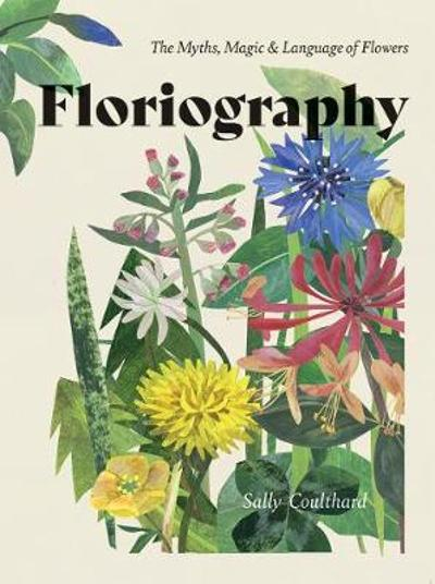 Floriography - Sally Coulthard