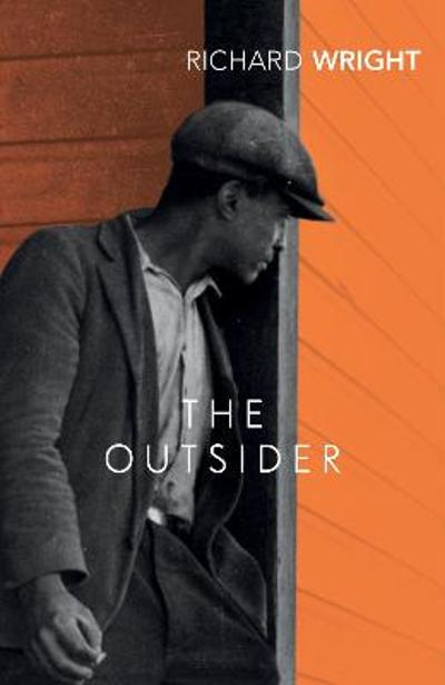 The Outsider - Richard Wright
