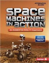 Space Machines in Action (An Augmented Reality Experience) - Rebecca E. Hirsch