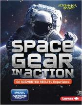Space Gear in Action (An Augmented Reality Experience) - Rebecca E. Hirsch