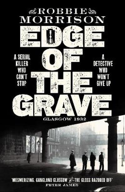 Edge of the Grave - Robbie Morrison