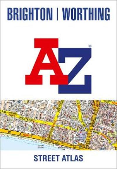 Brighton and Worthing A-Z Street Atlas - A-Z maps