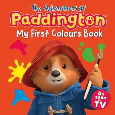 The Adventures of Paddington: My First Colours -