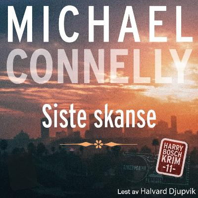 Siste skanse - Michael Connelly