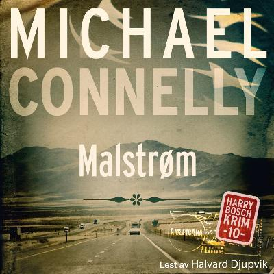 Malstrøm - Michael Connelly