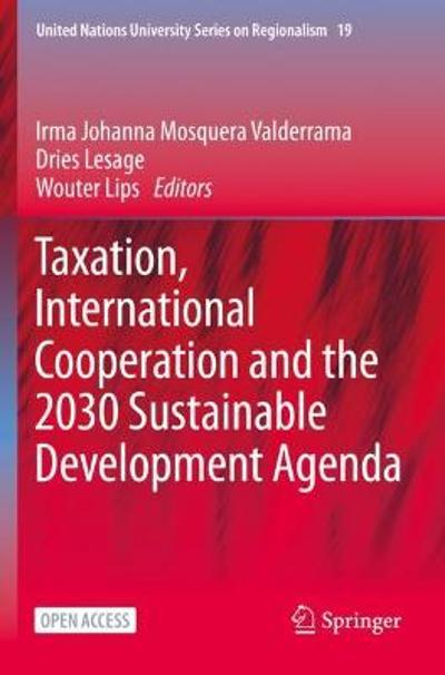Taxation, International Cooperation and the 2030 Sustainable Development Agenda - Irma Johanna Mosquera Valderrama